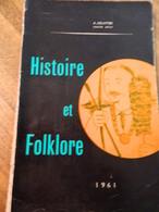 BORINAGE:HISTOIRE ET FOLKLORE-FRANCAIS ET BORAIN-AVEC DESSIN(FERNAND URBAIN-TIR A L'ARC-BALLE PELOTE-1961 EPUISE112 PAGE - Belgique