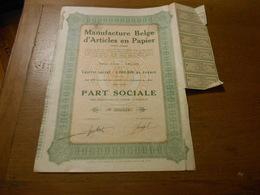 """Part Sociale """" Manufacture Belge D'articles En Papier """"Arlon 1929 (Belgian Paper Industry).N° 006658 - Industrie"""