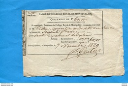 Collège Royal De MONTPELLIER-quittance De 60 Francs-7 Nov 1829-droits D'examen - Diplômes & Bulletins Scolaires