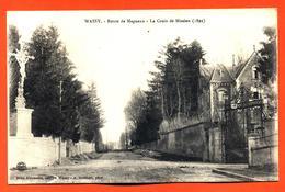 """CPA 52 Wassy """" Route De Magneux - La Croix De Mission (1899) """" - Wassy"""
