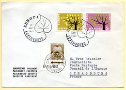 Europa 1962, FdC. Luxembourg. Oblitération 17/09/1962 + Cachet à Date Conseil De L'Europe Sur Timbre Taxe :18/09/1962. - 1962