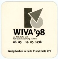 Deutschland. Das Beste Königsbacher Pils In Halle. WIVA. 10. Wirtschafts- Und Verbraucherausstellung - Koblenz Mei 1998. - Bierdeckel