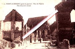 PONT-A-VENDIN (après La Guerre) - Rue De L'Eglise - Frankrijk