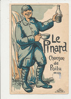 GUERRE DE 1914 LE PINARD CHANSON DE POILU CARTE 2 VOLET - Guerre 1914-18