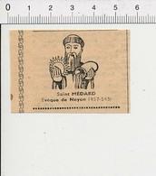 Presse 1951 Saint Médard évêque De Noyon / Religion Saints  51D12 - Alte Papiere