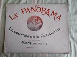 LE PANORAMA - PARIS QUI S'AMUSE N° 5 -LA JOURNEE DE LA PARISIENNE Par REUTLINGER - - Art