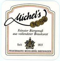Deutschland. Michel's. Feinster Biergenuss Aus Vollendeter Braukunst. Seit 1815. Privatbrauerei Michelsbräu Babenhausen. - Bierdeckel