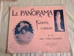 LE PANORAMA PARIS QUI S'AMUSE N°10 LES CAFES-CONCERTS, NADAR, REUTLINGER - Art