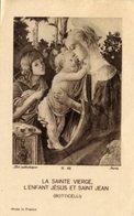 Santino Antico LA SAINTE VIERGE, L'ENFANT JÉSUS ET SAINT JEAN (Botticelli) - OTTIMO P91 - Religione & Esoterismo