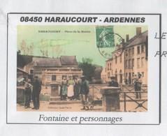 HARAUCOURT ARDENNES - FONTAINE ET PERSONNAGES, PAP ENTIER POSTAL 2008, VOIR LES SCANNERS - Vacances & Tourisme