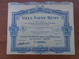 NOUVEAU - ILE DE FRANCE, LE VESINET - VILLA SAINT REMY - ACTION 500 FRS - LE VESINET 1927 - Hist. Wertpapiere - Nonvaleurs