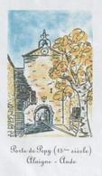 ALAIGNE AUDE - PORTE DE PEPY - PAP ENTIER POSTAL 2008, VOIR LES SCANNERS - Vacances & Tourisme
