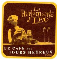 Belgium. Le Café Des Jours Heureux. 1er Album. Les Hurlements D'Leo. Belgique. België. - Sous-bocks