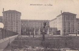 DRAGUIGNAN  LE COLLEGE (dil274) - Draguignan