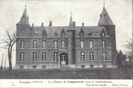 LANGEMARCK     Le Chateau  Avant Et Apres Le Bombardement  1914/15 - Langemark-Poelkapelle