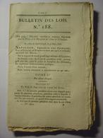 BULLETIN DES LOIS De 1808 -  POLICE DISCIPLINE JUSTICE - GARDES FORESTIERS - CERTIFICAT DE VIE MILITAIRES - GENES ITALIE - Décrets & Lois
