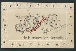 Mes Amitiés De Frasnes-lez-Gosselies.(Les Bons Villers) Carte Gaufrée Et Pailletée. Circulé En 1907. 2 Scans. - Les Bons Villers
