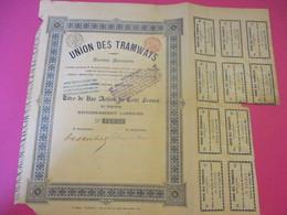 Action De 100 Francs Au Porteur Entièrement Libérée/Union Des Tramways/ Bruxelles /1900     ACT174 - Railway & Tramway