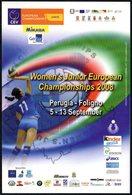 PALLAVOLO ITALIA CAMPIONATI EUROPEI JUNIORES PALLAVOLO FEMMINILI - PERUGIA/FOLIGNO 2008 - NUOVA - Volleyball