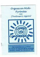 Livret Du Congressiste ORGUES EN MIDI PYRENEES Toulouse Et Région15e Congrès FFAO Opton Gers 1998 - Midi-Pyrénées