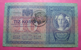 FIUME - RIJEKA 10 KRONEN ND 1918 (OLD DATE 1904), ITALY, CROATIA, AUSTRIA, HUNGARY, SEAL ON HUNGARY, 034794 - 2863, RARE - [ 3] Military Issues