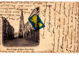 Rue De Liège Et Eglise Notre Dame - SAINT-TROND - Carte Circulée En 1900 - Sint-Truiden