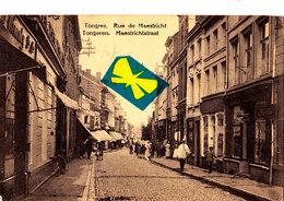 TONGRES - Rue De Maestricht - TONGEREN - Maestrichtstraat - Tongeren