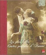 CPA Les Plus Belles Cartes Postales D'amour De Georges Klochendler Editions Flammarion De 2006 - Livres