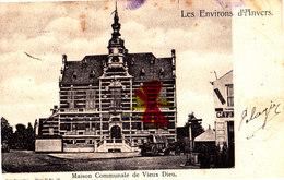 Les Environs D'ANVERS - Maison Communale De VIEUX-DIEU - Zonder Classificatie