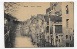 DOLE - N° 9 - CANAL DES TANNEURS - CPA NON VOYAGEE - Dole