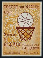 Rare // Etiquette De Vin //  Autre // Basketball // Mont-sur-Rolle, Baskettball Club Lausanne - Etiquettes