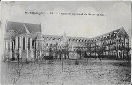 03  MONTLUCON -  L 'ANCIEN  COUVENT De SAINT MAUR - Montlucon