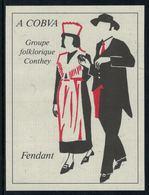 Rare // Etiquette De Vin //  Uniformes Anciens  // Fendant, Groupe Folklorique De Conthey - Antiche Uniformi