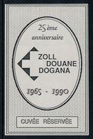 Rare // Etiquette De Vin // Autres // Cuvée Réservée, 25ème Anniversaire De La Douane - Etiquettes