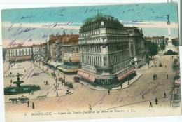 Bordeaux; Cours Du Trente-Juillet Et Les Allées De Tourny - écrite. (LL.) - Bordeaux