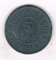 5 CENTIMES 1915  BELGIE /1179/ - 1909-1934: Albert I.
