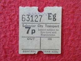 TICKET DE ENTRADA BILLETE ENTRY ENTRANCE ENTRÉE TRANSPORTE LEICESTER CITY TRANSPORT ENGLAND UNITED KINGDOM VER FOTOS. - Billetes De Transporte