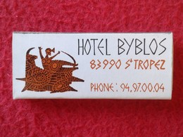 ANTIGUA CAJA DE CERILLAS MATCHBOX ALLUMETTES HOTEL BYBLOS SAINT-TROPEZ FRANCIA FRANCE COSTA AZUL Côte D'Azur DES NEIGES - Cajas De Cerillas (fósforos)