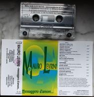 MUSICASSETTA MC MAURO LEVRINI Messaggero D'amore 1993 Etichetta CARISCH NL 53 - Cassettes Audio