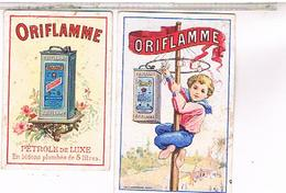 2 CALENDRIERS  ORIFLAMME  PETROLE 1899 ...CH104 - Petit Format : 1901-20
