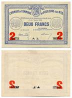 1914-1918 // C.D.C. // BOULOGNE Sur MER // 14 Août 1914 & 7 Juillet 1916 // 2 Francs // Sans Filigrane - Chambre De Commerce