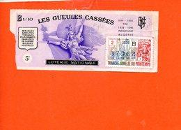 Billet De Loterie Nationale - Indochine 1939-1945 - Les Gueules Cassées (en L'état ,pli) - Billets De Loterie