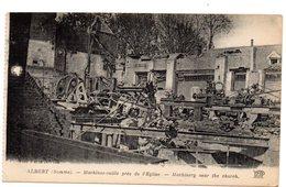 Tarjeta Postal Albert (somme). Machines-outils Pres De L'eglise. - Albert