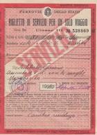 FERROVIE DELLO STATO /   BIGLIETTO DI SERVIZIO PER UN SOLO VIAGGIO _ 1945 - Chemins De Fer