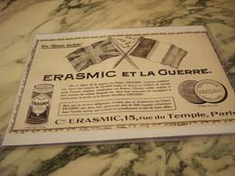 ANCIENNE PUBLICITE ERASMIC ET LA  GUERRE  1916 - 1914-18