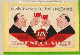 BUVARD : Le Vin Essence De Joie SEG  Grands Vins D'Algerie  SENECLAUZE - Liquor & Beer