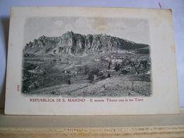 Repubblica Di S. Marino - Il Monte Titano Da Valdragone Con Le Sue TRE TORRI - Ed. Ditta A. Reffi - San Marino