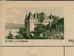 Carte Illustré Neuve N° 182 - 0278 D  - NYON Le Château  (Zumstein 2009) - Entiers Postaux