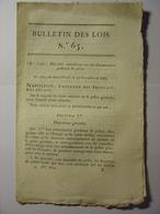 BULLETIN DE LOIS De FRUCTIDOR AN XIII (AOUT 1805) - COMMISSAIRES GENERAUX DE POLICE - Decrees & Laws