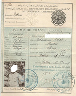 PROTECTORAT DE LA REPUBLIQUE FRANCAISE AU MAROC : PERMIS DE CHASSE DELIVRE EN 1929 - Vieux Papiers